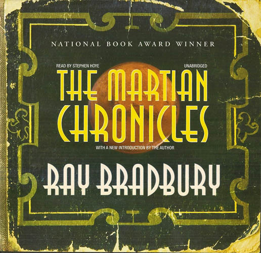 the greed of man in the martian chronicles by ray bradbury Important quotations - quotes and analysis a man can face the past the martian chronicles by ray bradbury.